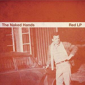 Red - Vinile LP di Naked Hands