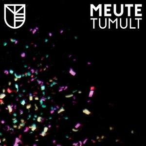 Tumult - Vinile LP di Meute