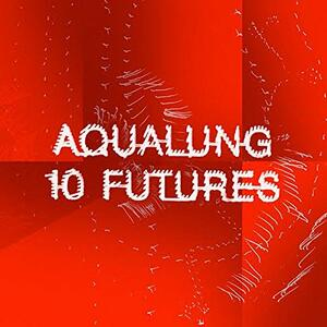 10 Futures - Vinile LP di Aqualung