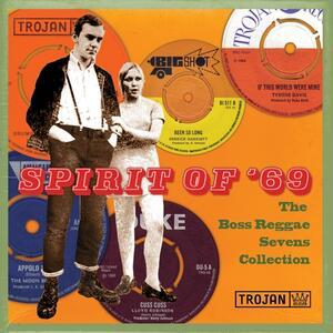 Spirit of '69. The Boss Reggae Sevens Collection - Vinile 7''