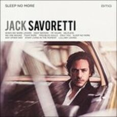 CD Sleep No More Jack Savoretti