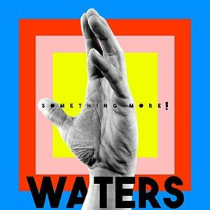 Something More - Vinile LP di Waters