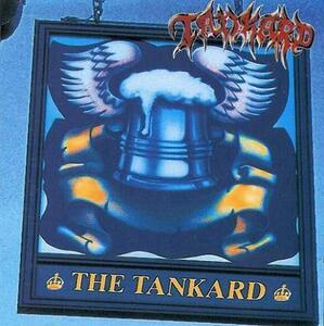 The Tankard - Tankwart Aufgetankt - Vinile LP di Tankard