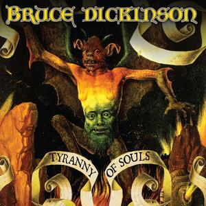 Tyranny of Souls - Vinile LP di Bruce Dickinson