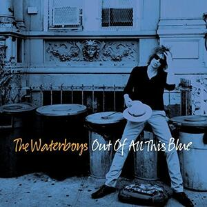 Out of All This Blue - Vinile LP di Waterboys