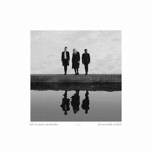 All We Know of Heaven, All We Need of Hell - Vinile LP di Pvris