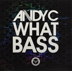 What Bass / Speed Of Light (Andy C Remix) - Vinile LP di Andy C