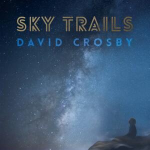 Sky Trails - Vinile LP di David Crosby