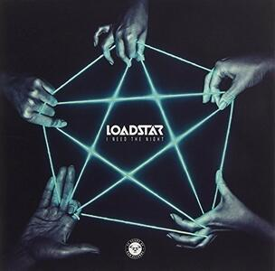 I Need The Night - Vinile LP di Loadstar