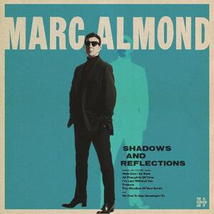 Shadows and Reflections - Vinile LP di Marc Almond