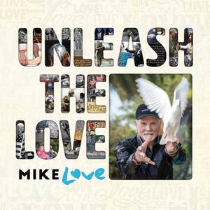Unleash the Love - Vinile LP di Mike Love
