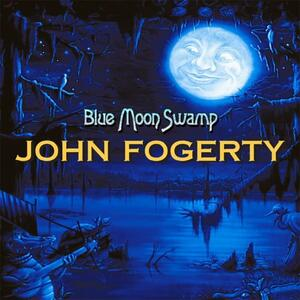 Blue Moon Swamp - Vinile LP di John Fogerty