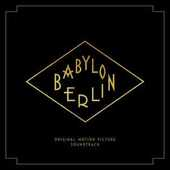 CD Babylon Berlin (Colonna Sonora)