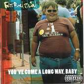 CD You've Come a Long Way Baby Fatboy Slim