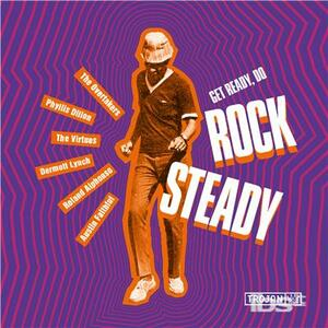 Get Ready, Do Rock Steady - Vinile LP