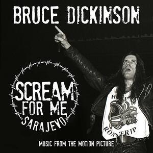 Scream for Me Sarajevo (Colonna Sonora) - Vinile LP di Bruce Dickinson