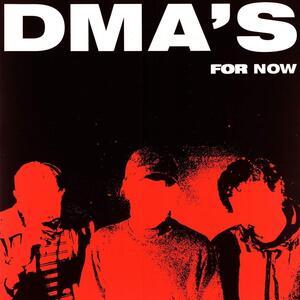 For Now - Vinile LP di Dma's