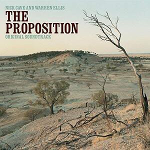 The Proposition (Colonna Sonora) - Vinile LP di Nick Cave,Warren Ellis