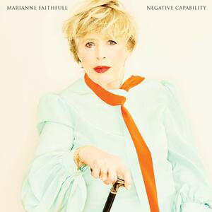 Negative Capability - Vinile LP di Marianne Faithfull