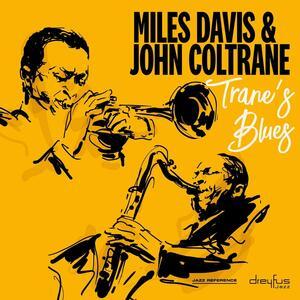 Trane's Blues - Vinile LP di John Coltrane,Miles Davis