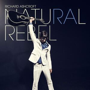 Natural Rebel - Vinile LP di Richard Ashcroft