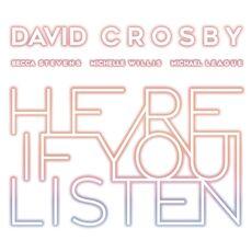 CD Here if You Listen David Crosby