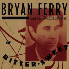 Bitter-Sweet - CD Audio di Bryan Ferry