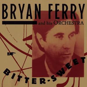Vinile Bitter-Sweet Bryan Ferry