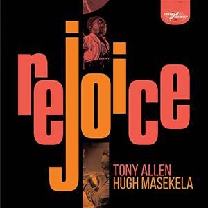 CD Rejoice (Special Edition) Hugh Masekela Tony Allen