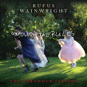 Vinile Unfollow the Rules Rufus Wainwright
