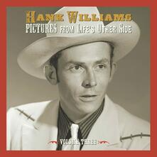 Pictures from Life's Other Side vol.3 - CD Audio di Hank Williams