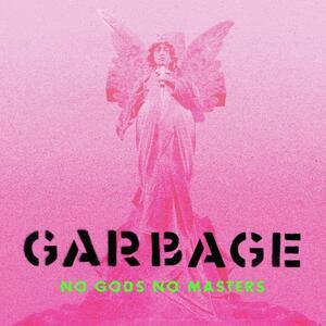 CD No Gods No Masters (Deluxe Edition) Garbage
