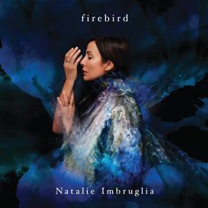 CD Firebird (Deluxe Edition) Natalie Imbruglia