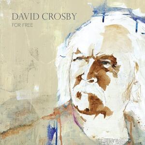 CD For Free David Crosby