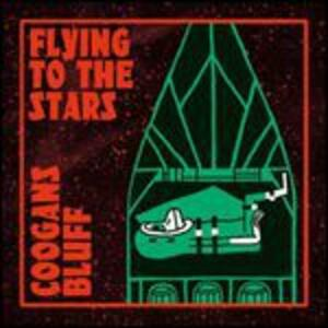 Flying To The Stars - Vinile LP di Coogans Bluff