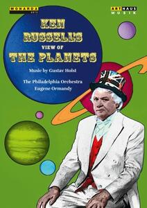 Gustav Holst. I Pianeti Op. 32. Ken Russell's View Of The Planets - DVD