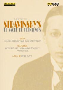 Igor Stravinsky. Stravinsky's Sacre. La Storia Della Sagra Della Primavera Di St - DVD