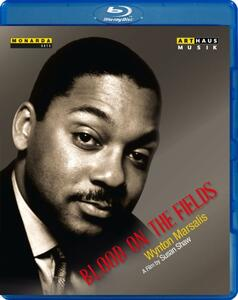Wynton Marsalis. Bloond On The Fields di Susan Shaw - Blu-ray