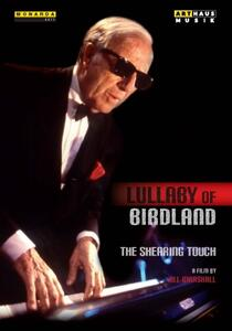 George Schearing. Lullaby Of Birdland: The Shearing Touch di Jill Marshal - DVD