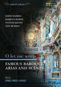 O Let Me Weep. Famous Baroque Arias And Scenes - DVD