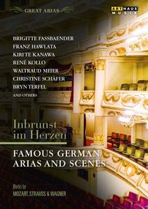 Inbrunst im Herzen. Famous German Arias And Scenes - DVD