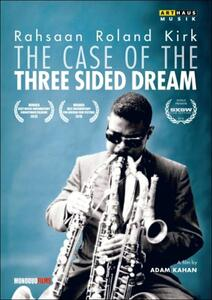 Rahsaan Roland Kirk. The Case Of The Three Sided Dream di Adam Kahan - DVD