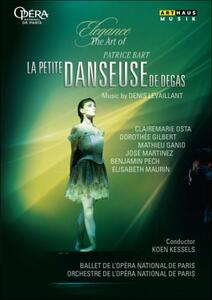 Denis Levaillant. La petite danceuse de Degas. Patrice Bart - DVD