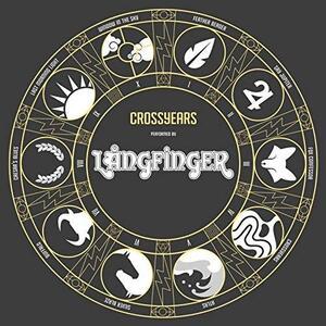 Crossyears - Vinile LP di Langfinger
