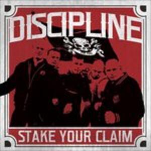 Stake Your Claim - Vinile LP di Discipline