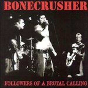 Followers of a Brutal - Vinile LP di Bonecrusher