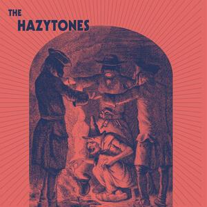 Hazytones - Vinile LP di Hazytones