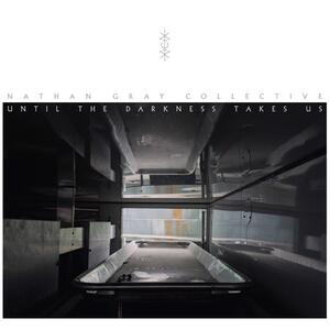 Until the Darkness Takes - Vinile LP di Nathan Gray