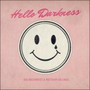 Hello Darkness - Vinile LP di Matthew Collings,Dag Rosenqvist