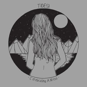 Celebrating a Mess - Vinile LP di Tides!